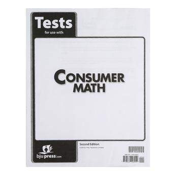 BJU Press, Consumer Math Tests, 2nd Edition, Grades 11-12