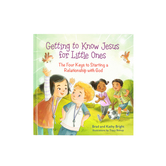 Getting to Know Jesus for Little Ones, by Bill Bright, Brad Bright, Kathy Bright & Tracy Bishop