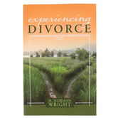 Experiencing Divorce, by H. Norman Wright