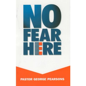 No Fear Here, by George Pearsons