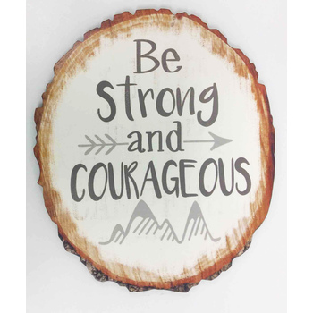 Be Strong and Courageous Wall Plaque, MDF Wood, 8 1/4 x 9 3/4 inches