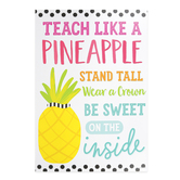 Schoolgirl Style, Simply Stylish Tropical Teach Like A Pineapple Motivational Poster, 13.38 x 19 Inches, 1 Piece