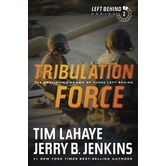 Tribulation Force, Left Behind Series, Book 2, by Tim LaHaye & Jerry B. Jenkins, Paperback