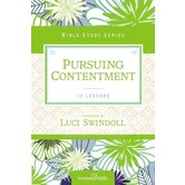 Pursuing Contentment, Women of Faith Study Guide Series, by Christa Kinde