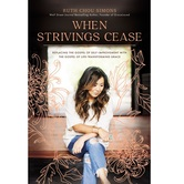 When Strivings Cease, by Ruth Chou Simons, Hardcover