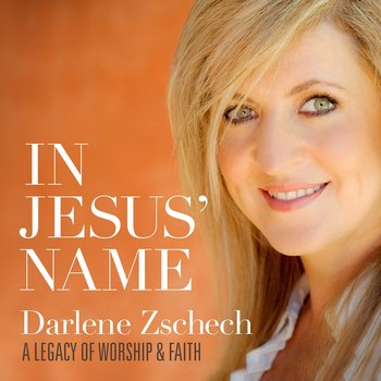 In Jesus' Name: A Legacy of Worship & Faith, by Darlene Zschech, CD