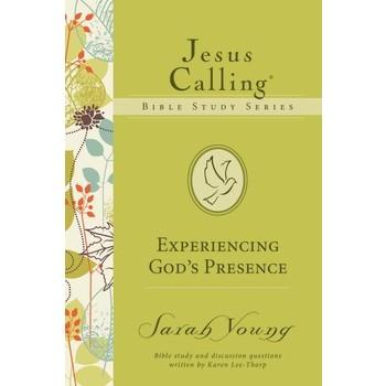 Experiencing God's Presence, Jesus Calling Bible Study Series, by Sarah Young & Karen Lee-Thorp