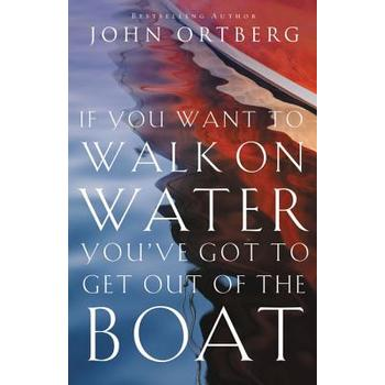 If You Want To Walk On Water, You've Got To Gert Out of The Boat