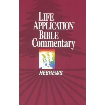 Life Application Bible Commentary: Hebrews