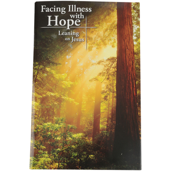 CTA, Inc., Facing Illness With Hope: Leaning On Jesus, by Tim Wesemann, 4 1/4 x 6 1/2 inches