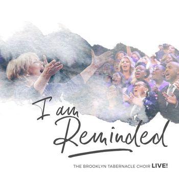 I Am Reminded, by Brooklyn Tabernacle Choir, CD