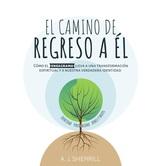 Pre-buy, El Camino De Regreso a El, by A.J. Sherrill, Paperback