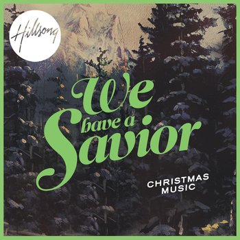 We Have a Savior, by Hillsong, CD
