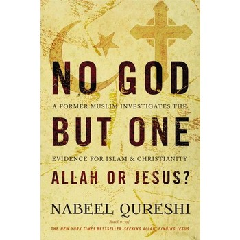 No God But One: Allah Or Jesus, by Nabeel Qureshi, Paperback