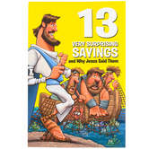 13 Very Surprising Sayings and Why Jesus Said Them by David C Cook, Paperback, 112 Pages, Grades 1-7