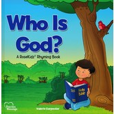 Who Is God?: A Rosekidz Rhyming Book, Precious Blessings Series, by Valerie Carpenter, Hardcover