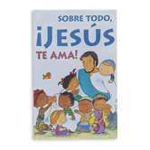 Good News Tracts, Sobre Todo Jesus Te Ama Spanish Tracts, 25 Tracts