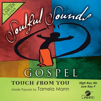 Touch From You, Accompaniment Track, As Made Popular by Tamela Mann, CD