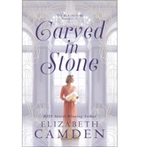 Carved in Stone, The Blackstone Legacy Series, Book 1, by Elizabeth Camden, Paperback