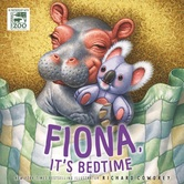 Fiona It's Bedtime, by Richard Cowdrey, Hardcover