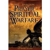 Spurgeon on Prayer & Spiritual Warfare, by Charles H. Spurgeon, Paperback