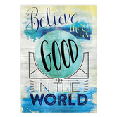 Retro Chic Collection, Believe There is Good in the World Motivational Poster, 13 x 19 Inches