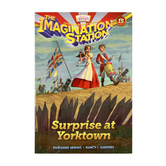 Surprise at Yorktown, Adventures In Odyssey: Imagination Station, Book 15, by Marianne Hering