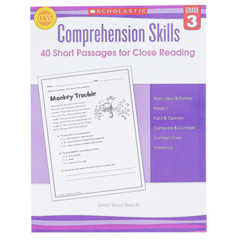 Scholastic, Comprehension Skills 40 Short Passages for Close Reading, 48 Pages, Reproducible, Grade 3