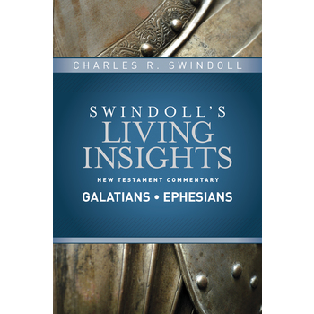 Swindoll's Living Insights New Testament Commentary on Galatians & Ephesians, by Dr Charles Swindoll