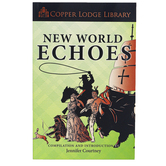 Classical Conversations Copper Lodge Library New World Echoes, 368 Pages, Grades PreK-8