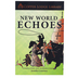 Copper Lodge Library New World Echoes, Grades PreK-3