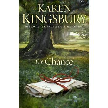 The Chance, by Karen Kingsbury, Paperback