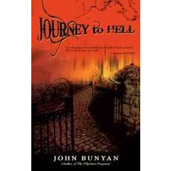 Journey to Hell, by John Bunyan