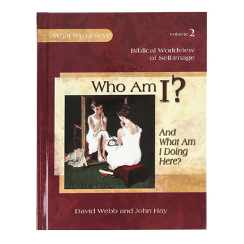 Apologia, Who Am I Textbook, What We Believe Volume 2, Hardcover, Grades 1-6