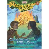 Challenge on the Hill of Fire, Adventures In Odyssey: Imagination Station, Book 10, by Marianne Hering