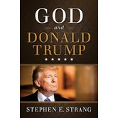 God and Donald Trump, by Stephen E. Strang, Hardcover