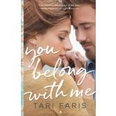You Belong with Me, Restoring Heritage, Book 1, by Tari Faris, Paperback