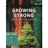 2:7 Series: Growing Strong in God's Family, by The Navigators