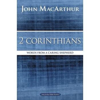 2 Corinthians, MacArthur Bible Studies Series, by John F. MacArthur, Paperback