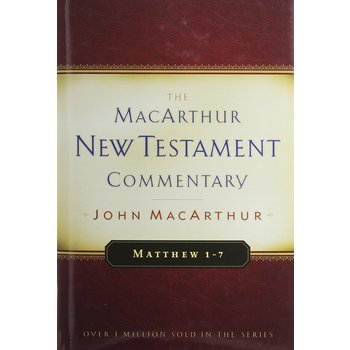 Matthew 1-7, The MacArthur New Testament Commentary, by John MacArthur, Hardcover