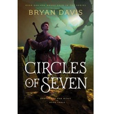 Pre-buy, Circles of Seven, Dragons in Our Midst Series, Book 3, by Bryan Davis, Paperback