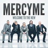 Welcome To The New, by MercyMe, CD