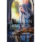 A Woman of Words, Jerusalem Road Series, Book 6, by Angela Hunt, Paperback