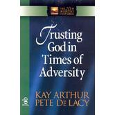 New Inductive Study Series: Trusting God in Times of Adversity: Job