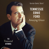 Amazing Grace: 14 Treasured Hymns, by Tennessee Ernie Ford, CD