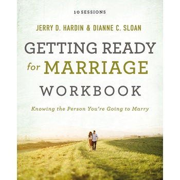 Getting Ready for Marriage, by Jerry D. Hardin and Dianne C. Sloan