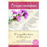 Mujer Verdadera, by Laura Gonzalez de Chavez and Nancy L. DeMoss Wolgemuth