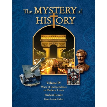 The Mystery of History Volume 4 with Downloadable Companion Guide, Hard Cover, Grades 7-12