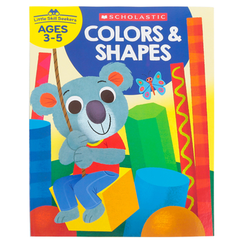 Scholastic, Little Skill Seekers: Colors & Shapes Activity Book, 48 Pages, Grades PreK-K