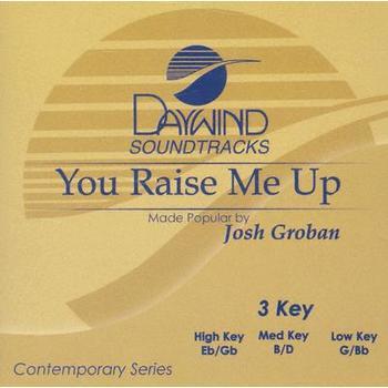You Raise Me Up, Accompaniment Track, As Made Popular by Josh Groban, CD